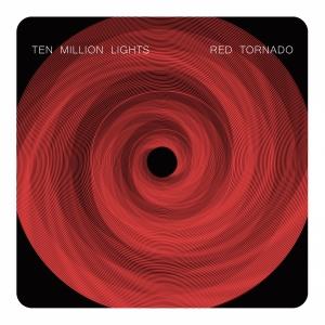 Ten Million Lights - Red Tornado single cover